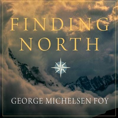 Finding North Lib/E: How Navigation Makes Us Human Cover Image