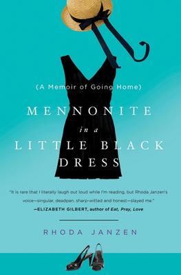 Mennonite in a Little Black DressRhoda Janzen