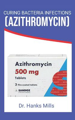 Curing Bacteria Infections (Azithromycin) Cover Image