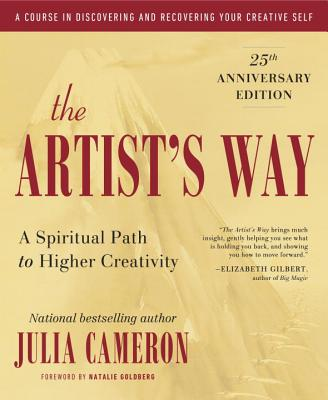 The Artist's Way: 25th Anniversary Edition Cover Image