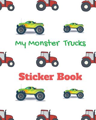 My Monster Trucks Sticker Book: Collect All My Love Stickers, Large Size 8