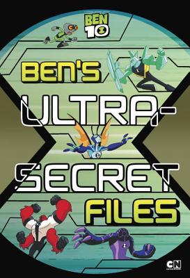 Cover for Ben's Ultra-Secret Files (Ben 10)