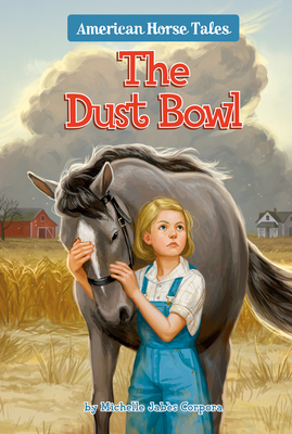 The Dust Bowl #1 (American Horse Tales #1) Cover Image