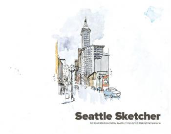 Seattle Sketcher: An Illustrated Journal by Seattle Times Artist Gabriel Campanario  Cover Image