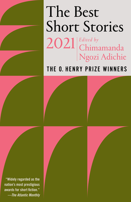 The Best Short Stories 2021: The O. Henry Prize Winners (The O. Henry Prize Collection) Cover Image