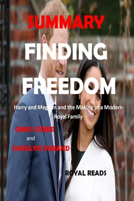 SUMMARY of FINDING FREEDOM: Harry and Meghan and the Making of a Modern Royal Family Cover Image