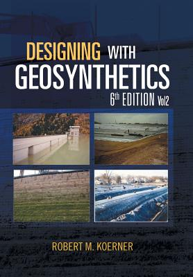 Cover for Designing with Geosynthetics - 6th Edition; Vol2