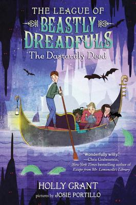 The League of Beastly Dreadfuls Book 2: The Dastardly Deed Cover Image