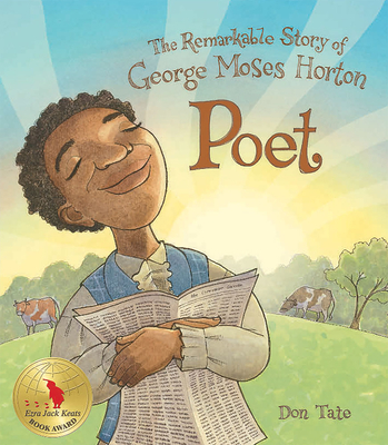 Poet: The Remarkable Story of George Moses Horton Cover Image