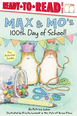 Max & Mo's 100th Day of School! Cover Image