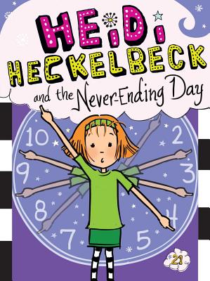 Heidi Heckelbeck and the Never-Ending Day Cover Image