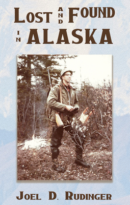 Lost and Found in Alaska Cover Image