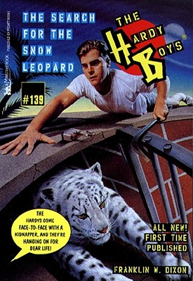 The Search for the Snow Leopard (Hardy Boys #139) Cover Image