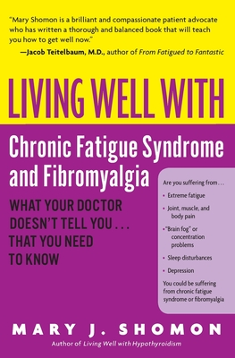 Living Well with Chronic Fatigue Syndrome and Fibromyalgia Cover
