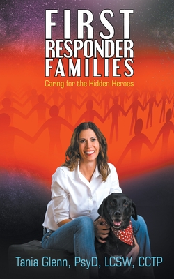 First Responder Families: Caring for the Hidden Heroes Cover Image