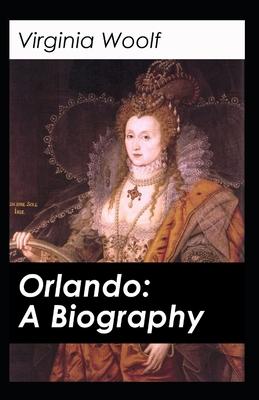 Orlando: A Biography-Original Edition(Annotated) Cover Image