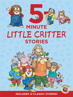 5 Minute Little Critter Stories by Mercer Mayer