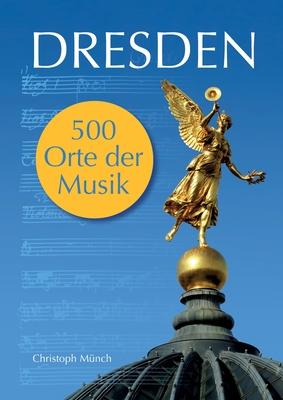 Dresden - 500 Orte der Musik Cover Image