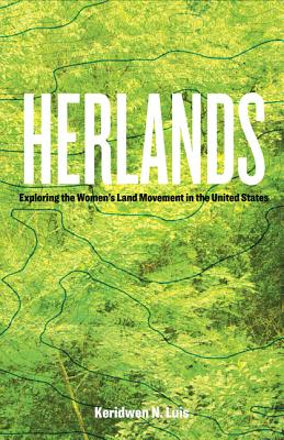 Herlands: Exploring the Women's Land Movement in the United States Cover Image