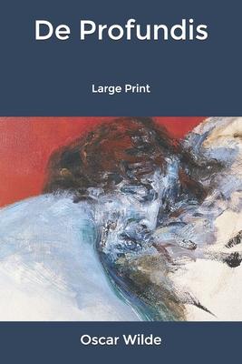 De Profundis: Large Print Cover Image