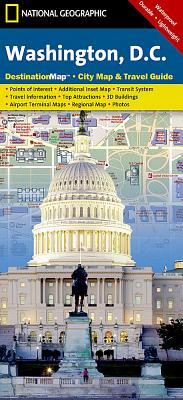 Washington D.C. (National Geographic Destination City Map) Cover Image