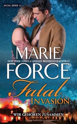 Fatal Invasion - Wir gehören zusammen Cover Image