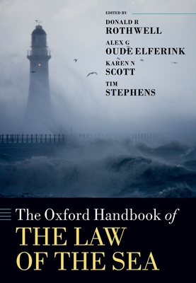 The Oxford Handbook of the Law of the Sea (Oxford Handbooks) Cover Image