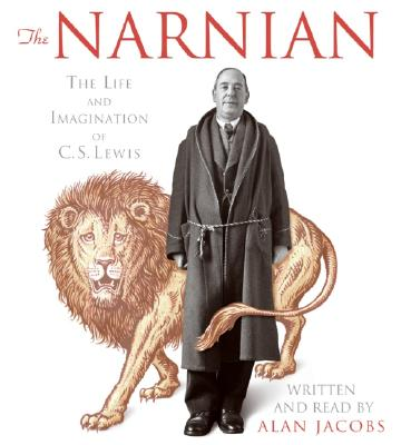 The Narnian CD: The Life and Imagination of C. S. Lewis Cover Image