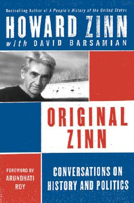 Original Zinn: Conversations on History and Politics Cover Image