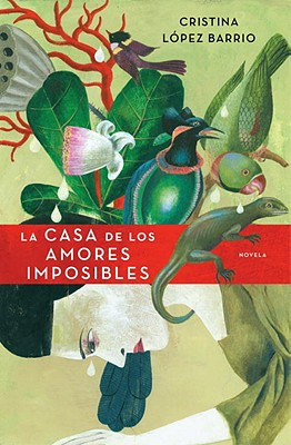 La Casa de los Amores Imposibles = The House of Impossible Love Cover