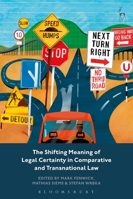 The Shifting Meaning of Legal Certainty in Comparative and Transnational Law Cover Image
