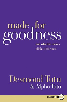 Made for Goodness: And Why This Makes All the Difference Cover Image