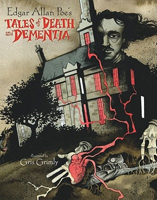 Edgar Allan Poe's Tales of Death and Dementia Cover