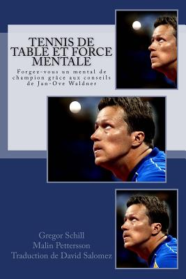Tennis de table et force mentale: Forgez-vous un mental de champion grâce à Jan-Ove Waldner Cover Image