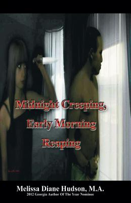 Midnight Creeping - Early Morning Reaping Cover Image
