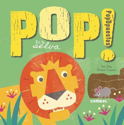 Pop! PopOpuestos en la selva Cover Image