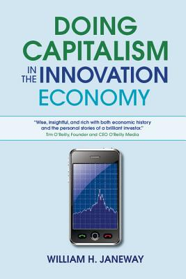 Doing Capitalism in the Innovation Economy Cover