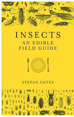 Insects: An Edible Field Guide Cover Image