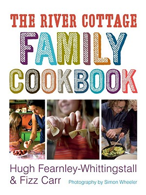 The River Cottage Family Cookbook Cover