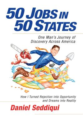 50 Jobs in 50 States: One Man's Journey of Discovery Across America Cover Image