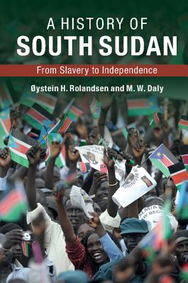 A History of South Sudan Cover Image