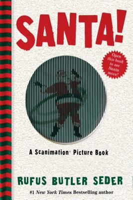 Santa!: A Scanimation Picture Book Cover Image