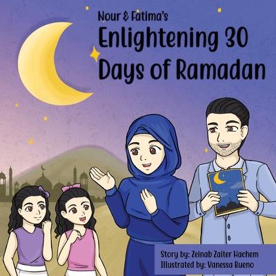 Nour & Fatima's Enlightening 30 Days Of Ramadan Cover Image