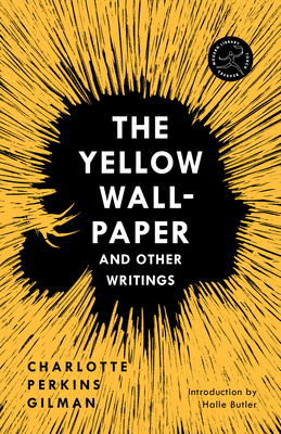 The Yellow Wall-Paper and Other Writings Cover Image