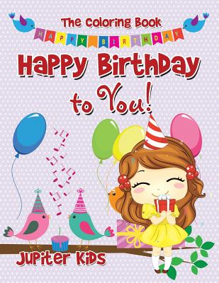 Happy Birthday to You! The Coloring Book Cover Image