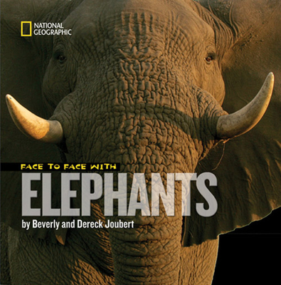 Face to Face with Elephants Cover Image