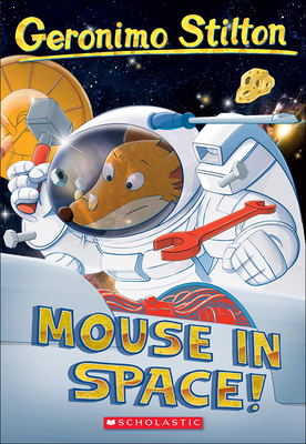 Mouse in Space! (Geronimo Stilton #52) Cover Image
