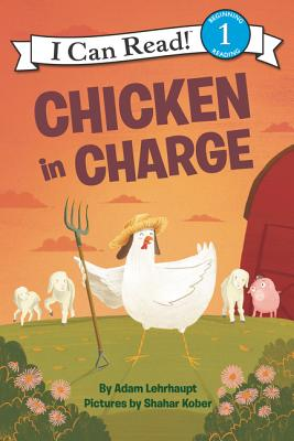 Cover for Chicken in Charge (I Can Read Level 1)
