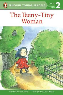 The Teeny-Tiny Woman (Penguin Young Readers, Level 2) Cover Image
