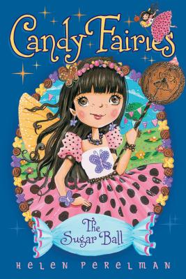 The Sugar Ball (Candy Fairies #6) Cover Image